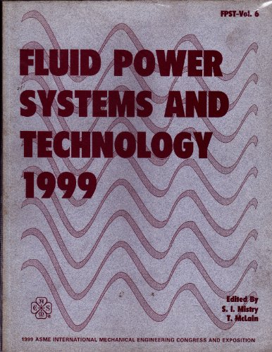 Fluid Power Systems and Technology - 1999 (Paperback): Asme Conference Proceedings