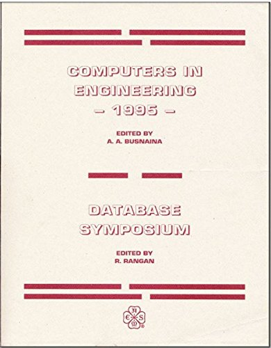 Computer Engineering 1995 and Proceedings of the 1995 Database Symposium presented at the 15th ...