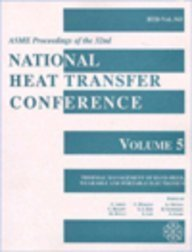 Proceedings of the 32nd National Heat Transfer: Asme Conference Proceedings