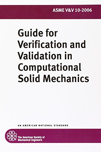 9780791830420: Guide for Verification and Validation in Computational Solid Mechanics: ASME V&V 10-2006