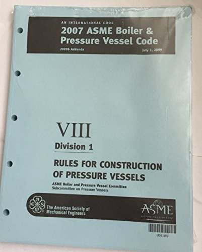 9780791830680: 2007 Asme Boiler & Pressure Vessel Code Viii Division 1 Rules for Construction of Pressure Vessels