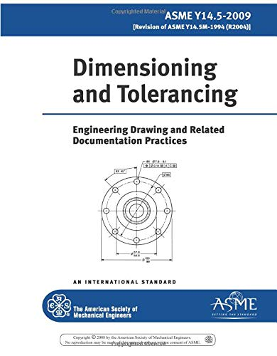 9780791831922: Asme Y14.5-2009 Dimensioning and Tolerancing: Engineering Drawing and Related Documentation Practices