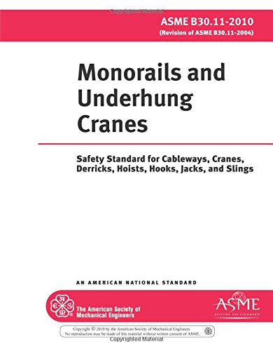 Monorails and Underhung Cranes (Safety Standard for: ASME