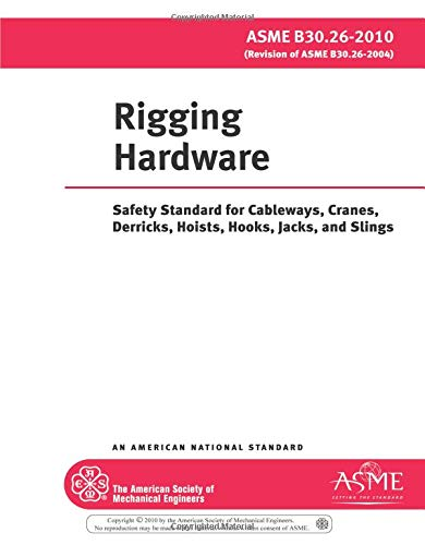 Rigging Hardware: Safety Standardfor Cableways, Cranes, Derricks,: American Society of