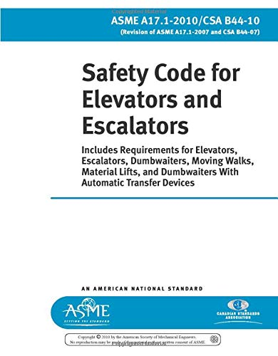 9780791833117: ASME A17.1-2010/CSA B44-10: SAFETY CODE FOR ELEVATORS AND ESCALATORS