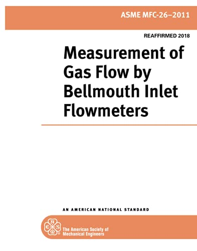 9780791833551: Measurement of Gas Flow by Bellmouth Inlet Flowmeters