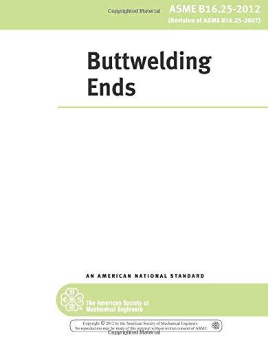 9780791834954: Buttwelding Ends (ASME B16.25)