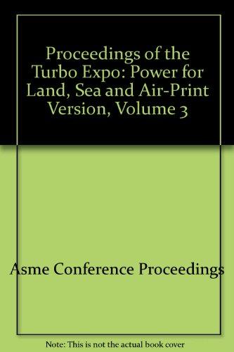 Proceedings of the Turbo Expo: ASME