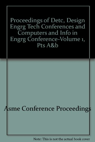 Proceedings of Detc, Design Engrg Tech Conferences: Asme Conference Proceedings