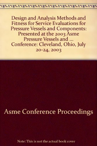 9780791841501: Design and Analysis Methods and Fitness for Service Evaluations for Pressure Vessels and Components (G01194)