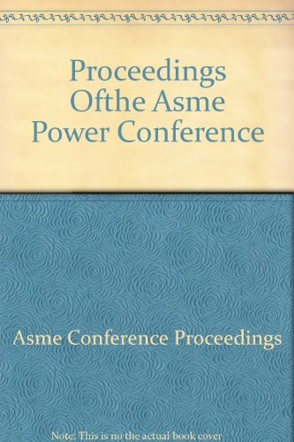Proceedings of the ASME Power Conference 2005: Includes Papers from the 2005 International ...