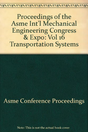 Transportation Systems: Asme Conference Proceedings