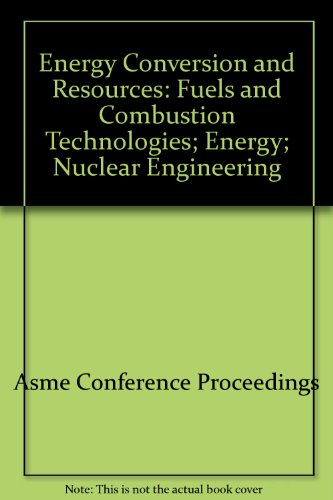 Energy Conversion and Resources: Fuels and Combustion Technologies; Energy; Nuclear Engineering (...