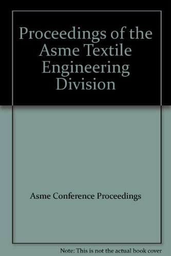 9780791847213: Proceedings of the ASME Textile Engineering Division 2004