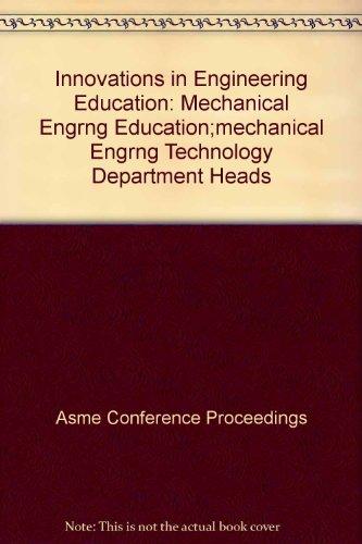 9780791847237: Innovations in Engineering Education: Mechanical Engrng Education;Mechanical Engrng Technology Depar (H01308): Mechanical Engineering Education, Mechanical Engineering Technology Department Heads