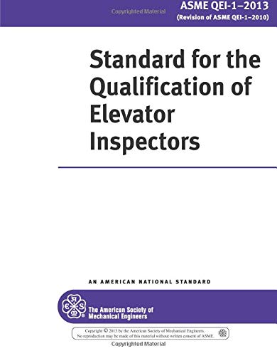 9780791868843: ASME QEI-1-2013 - Standard for the Qualification of Elevator Inspectors