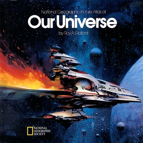 9780792227311: National Geographic Picture Atlas of Our Universe