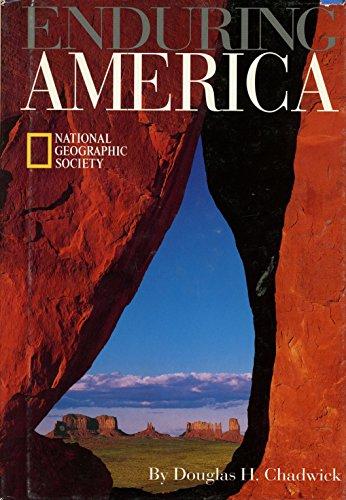 Enduring America (Travel books): Chadwick, Douglas H.