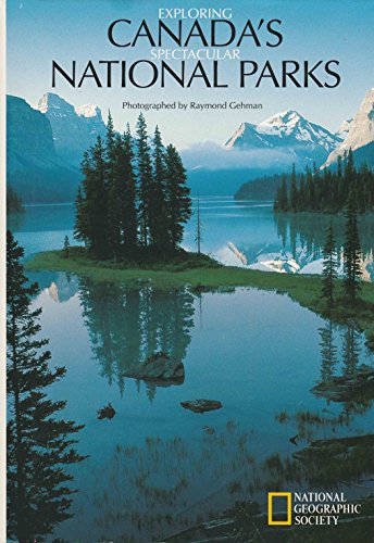 9780792227359: Exploring Canada's Spectacular National Parks