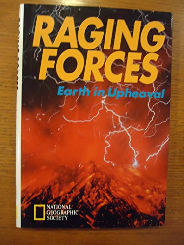 9780792227366: Raging Forces: Earth in Upheaval