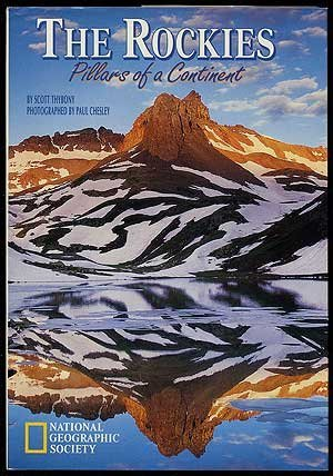 9780792229407: The Rockies: Pillars of a Continent