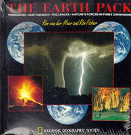 The Earth Pack: A Three-Dimensional Action Book (0792229576) by Ron Van Der Meer; Ron Fisher; National Geographic Society (U. S.)