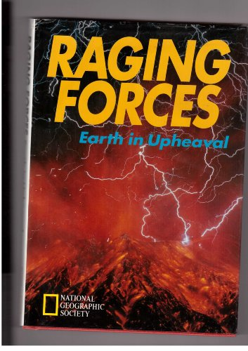 9780792229650: Raging Forces: Earth in Upheaval