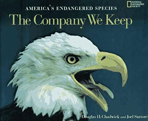 9780792233107: The Company We Keep: America's Endangered Species