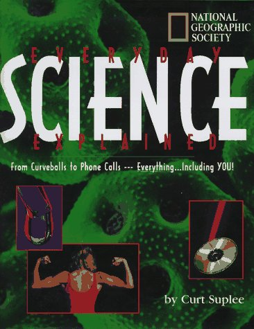 9780792234104: Everyday Science Explained