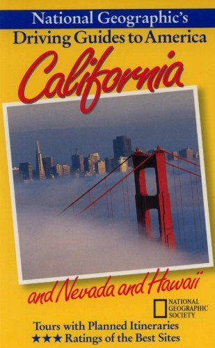 National Geographic's Driving Guide to America: California and Nevada and Hawaii (0792234278) by Jerry Camarillo Dunn; Phil Schermeister; National Geographic Society (U. S.)