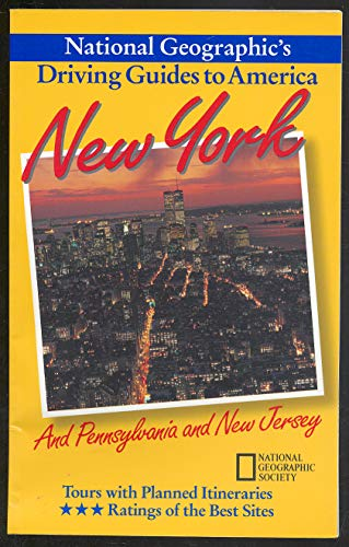 9780792234319: New York : And Pennsylvania and New Jersey (National Geographic's Driving Guides to America)