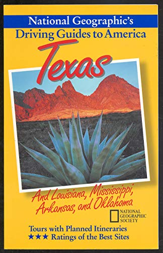 9780792234333: Texas and the South Central (National Geographic's Driving Guides to America)