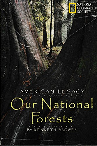 American Legacy: Our National Forests: Browler, Kenneth