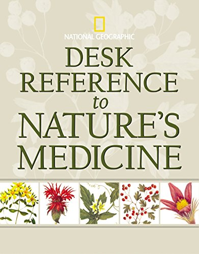 9780792236665: Desk Reference to Nature's Medicine (National Geographic)