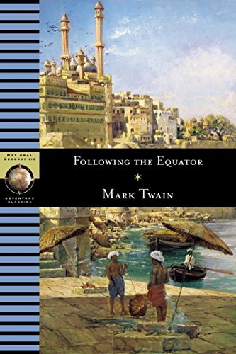9780792238768: Following the Equator (National Geographic Adventure Classics)