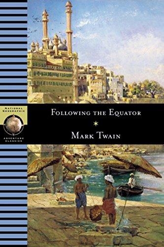 Following the Equator: Twain, Mark