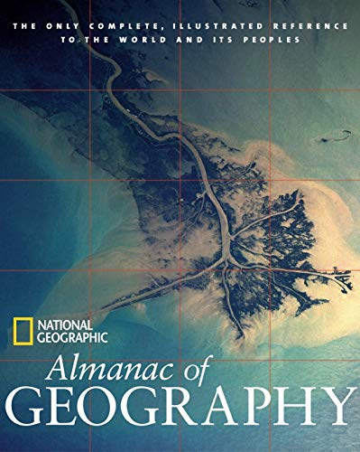 9780792238775: National Geographic Almanac of Geography (National Geographic Almanacs)