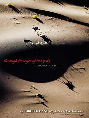 9780792238829: Through the Eyes of the Gods: An Aerial Vision of Africa