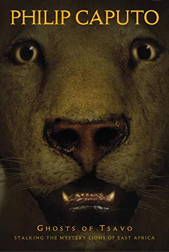 9780792241003: Ghosts of Tsavo : Stalking the Mystery Lions of East Africa