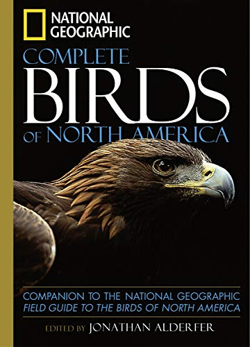 9780792241751: National Geographic Complete Birds of North America: Companion to the National Geographic Field Guide to the Birds of North America