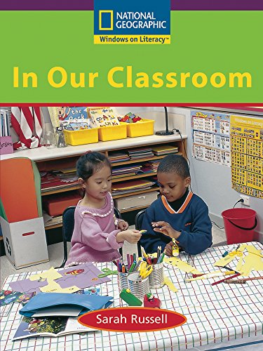 Windows on Literacy Early (Science: Physical Science): In Our Classroom: National Geographic ...