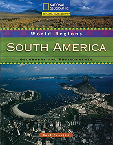 9780792243823: Reading Expeditions (World Studies: World Regions): South America: Geography and Environments