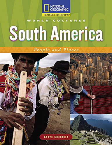 9780792243830: Reading Expeditions (World Studies: World Cultures): South America: People and Places
