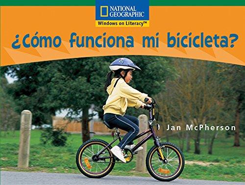 9780792244288: ¿Cómo funciona mi bicicleta? / How my bike work? (Windows on Literacy Spanish, Fluent: Science)