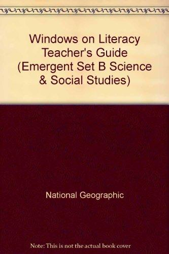9780792244851: Windows on Literacy Teacher's Guide (Emergent Set B Science & Social Studies)