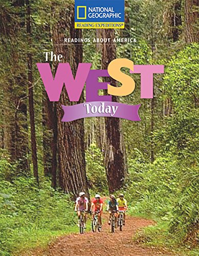 Reading Expeditions (Social Studies: Readings About America): The West Today: Learning, National ...