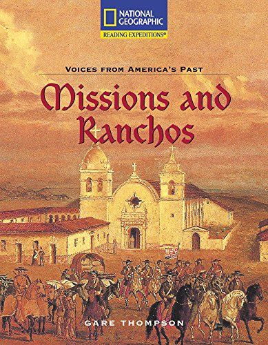 9780792245483: Reading Expeditions (Social Studies: Voices From America's Past): Missions and Ranchos