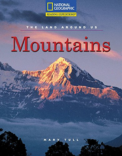 9780792245629: Reading Expeditions (Social Studies: The Land Around Us): Mountains