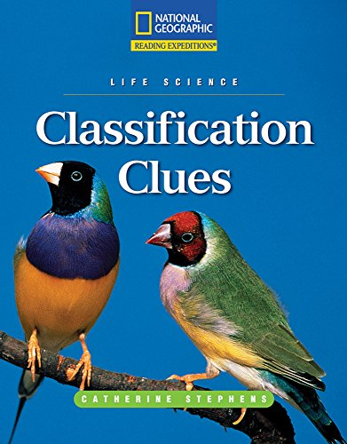 9780792245766: Reading Expeditions (Science: Life Science): Classification Clues (Nonfiction Reading and Writing Workshops)