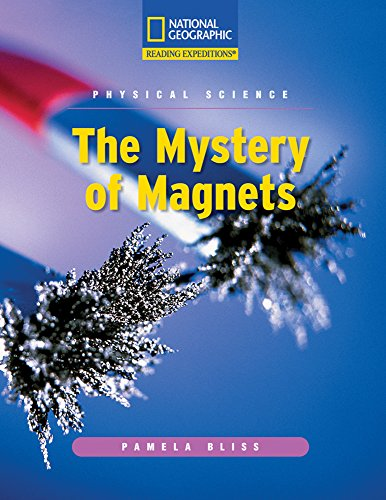 9780792245810: Reading Expeditions (Science: Physical Science): The Mystery of Magnets (Nonfiction Reading and Writing Workshops)